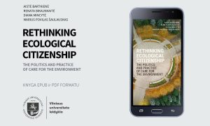 """VU leidyklos naujiena: """"Rethinking Ecological Citizenship: The Politics and Practice of Care for the Environment"""""""